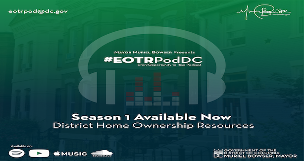 Mayor Bowser Presents #EOTRPodDC (Every Opportunity to Rise Podcast)