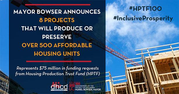Mayor Bowser Announces Eight Projects Representing 500 Affordable Housing Units